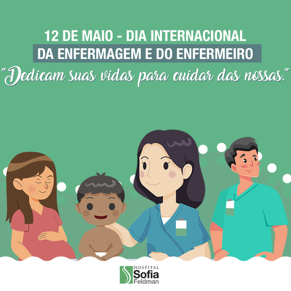 12 de Maio Dia Internacional da Enfermagem e do Enfermeiro